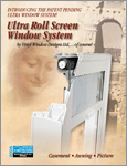 Ultra Window System with Roll Screen option